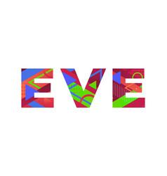 Eve concept retro colorful word art vector