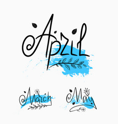 Handwritten lettering blue design march april may vector