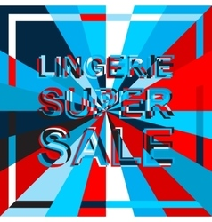 Big ice sale poster with LINGERIE SUPER SALE text vector