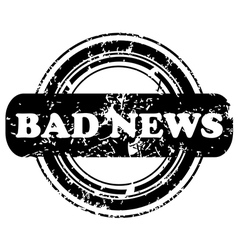 Bad news stamp vector image vector image