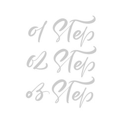 01 02 03 step calligraphic hand drawn vector