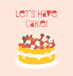 lets have cake card template strawberry vector image