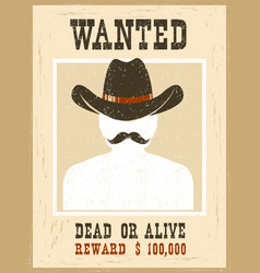 wanted posterwestern vintage paper for portrait vector image vector image