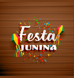 festa junina celebration background with confetti vector image vector image