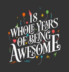 18 years birthday and anniversary celebration typo vector