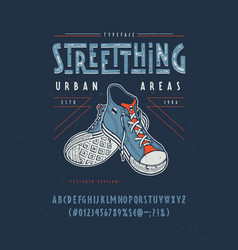 Font street thing craft retro vintage typeface vector