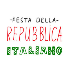 Italian national rebuplic day lettering vector