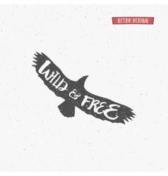 Vintage eagle with handdrawn lettering slogan vector