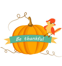 thanksgiving card with pumpkin and cute bird vector image