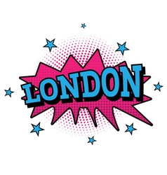 London Comic Text in Pop Art Style vector image