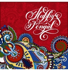 happy pongal handwritten inscription on floral vector image vector image
