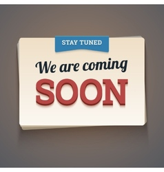 Coming soon message with stay tuned label vector