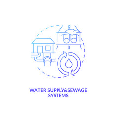 Water supply and sewage systems blue gradient vector