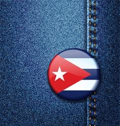 Cuba Flag Badge On Jeans Denim Texture vector image
