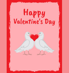 happy valentine day poster doves holding red heart vector image
