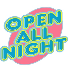 Open all night elements vector