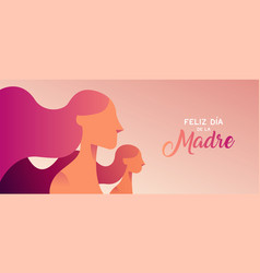 Happy mother day spanish banner for daughter love vector