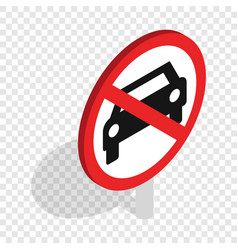 No car traffic sign isometric icon vector