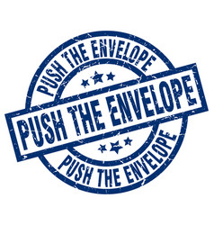 Push the envelope blue round grunge stamp vector