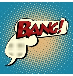 Comic bubble silhouette gun shot Bang vector image