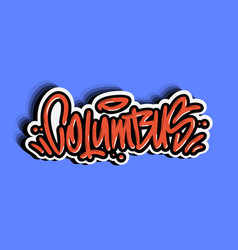 columbus ohio usa hand lettering sticker design vector image