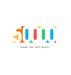 fifty thousand subscribers baner colorful logo vector image
