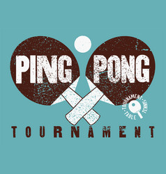 Ping pong typographical vintage grunge poster vector