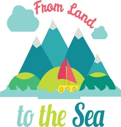 To The Sea vector image