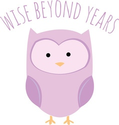 Wise Beyond Years vector