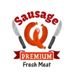 Premium fresh meat sausage emblem vector image