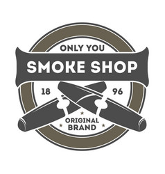 Smoke shop vintage label with cigar vector