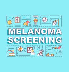 Melanoma screening word concepts banner vector