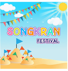 Songkran festival sand pagoda and flags background vector