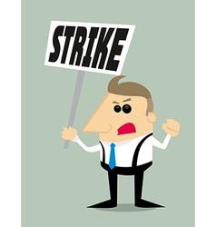 Cartoon businessman in strike vector image vector image