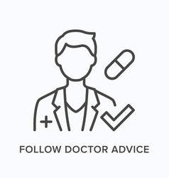 follow doctor advice flat line icon vector image