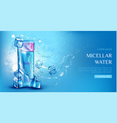 Micellar water cosmetic bottle with ice cubes vector