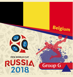Russia 2018 wc group g belgium background vector
