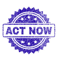 Scratched act now stamp seal vector