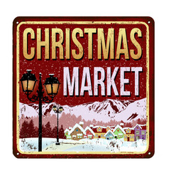 welcome to christmas market vintage rusty metal vector image