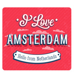 Vintage greeting card from amsterdam vector
