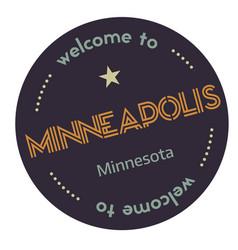 Welcome to minneapolis minnesota vector