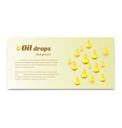 Oil drops background with place for text vector image