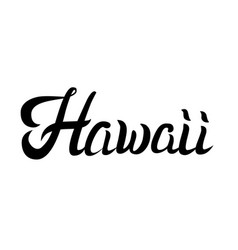 hawaii hand lettering vector image vector image