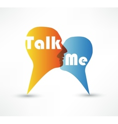 Talk me concept speech bubbles vector image vector image
