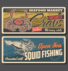 Fresh crabs and sea squid retro banners vector