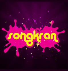 Songkran songkran is thai culture pink water spla vector