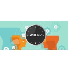 when timing question mark business concept vector image