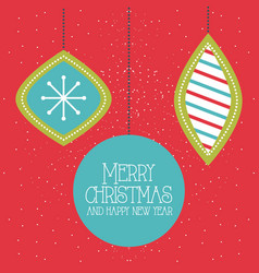 merry christmas and happy new year hanging balls vector image