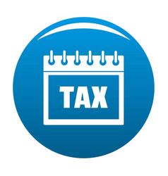 Calendar of tax icon blue vector