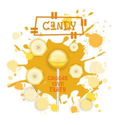 Candy banana lolly dessert colorful icon choose vector